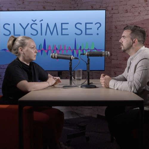 Slyšíme se #11: Eva Němčková: Nesnáším den narozenin své dcery. S jejím postižením jsem se nevyrovnala
