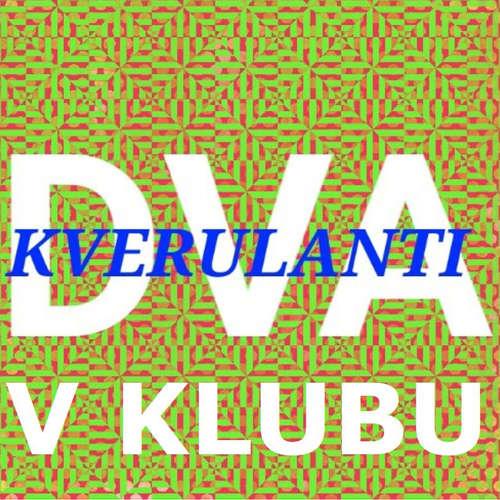 Dva kverulanti #4 Klubový speciál