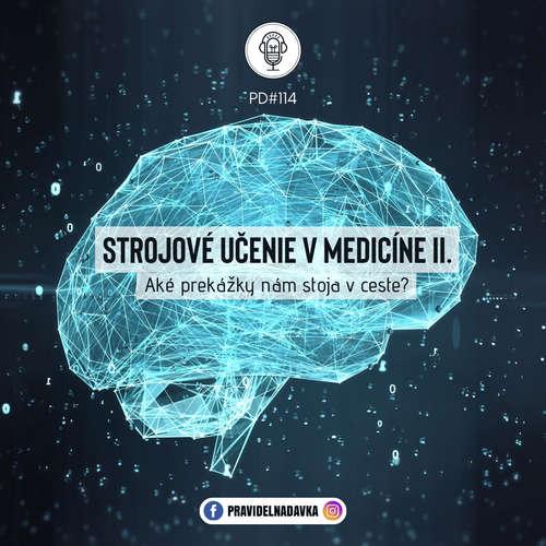 Strojové učenie v medicíne II. Aké výzvy nám stoja v ceste?