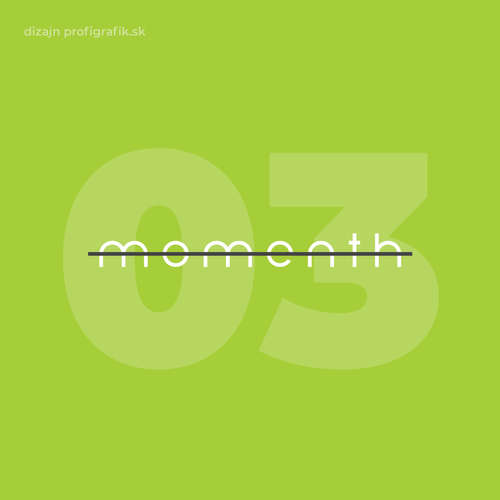 03: Momenth - Ivan Martinka