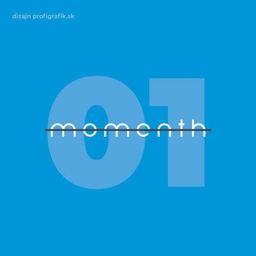 01: Momenth - Peter Pyppo Dlhopolček