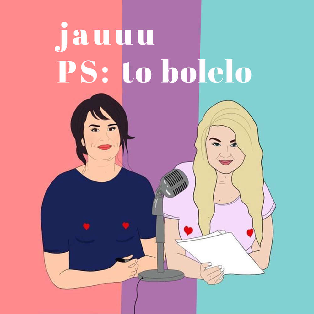 jauuu, PS: to bolelo