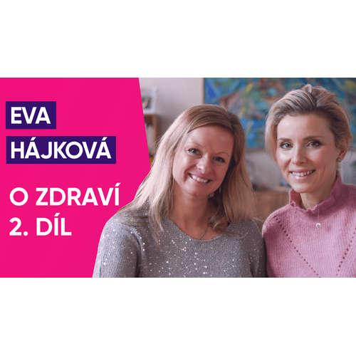 #17: Eva Hájková o zdraví (2. díl)