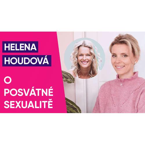 #20: Helena Houdová o posvátné sexualitě