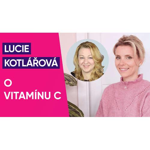 #23: PharmDr. Lucie Kotlářová o vitamínu C
