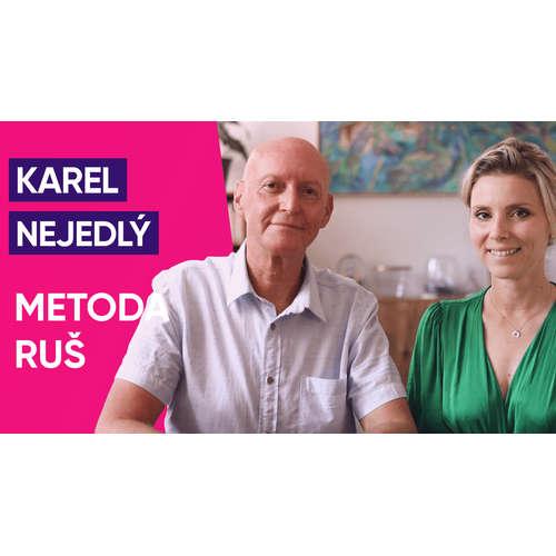 #31: Karel Nejedlý o metodě RUŠ