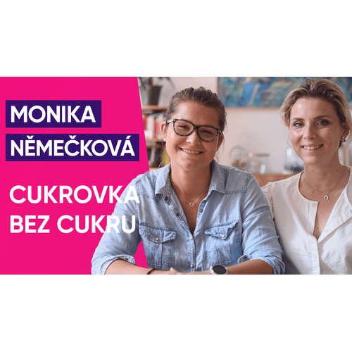 #32: Monika Němečková o cukrovce bez cukru