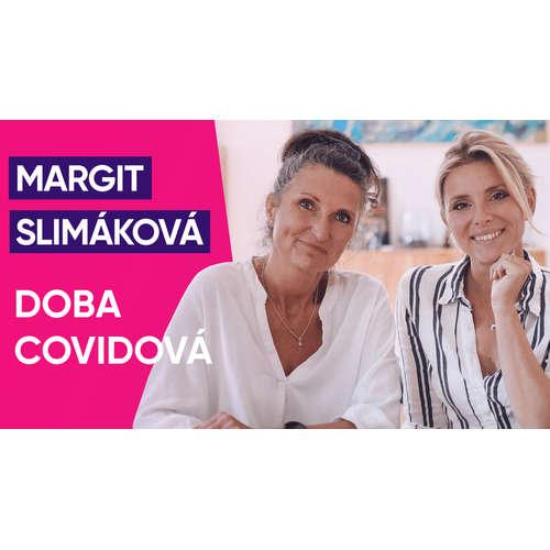 #33: PharmDr. Margit Slimáková o době covidové