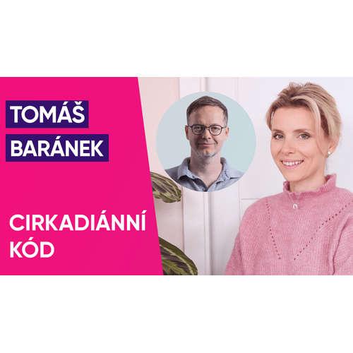 #37: Tomáš Baránek o Cirkadiánním kódu