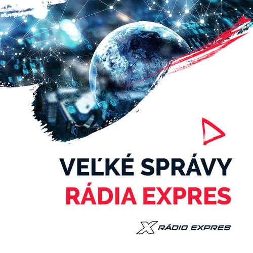 26/02/2021 07:00 Veľké správy Rádia Expres