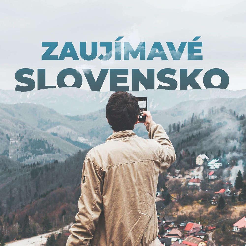 Zaujímavé Slovensko