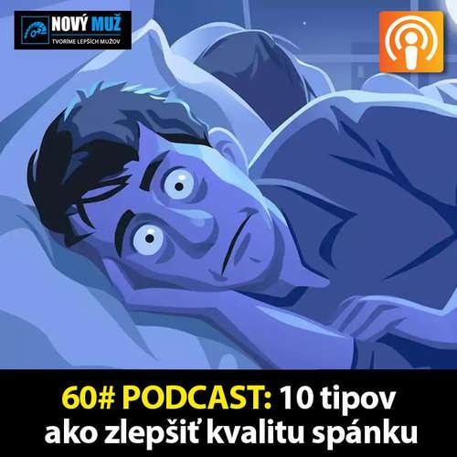 60#PODCAST - 10 tipov ako zlepšiť kvalitu spánku a prečo je to dôležité