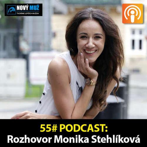 55#PODCAST - Rozhovor Monika Stehlíková - Tajomstvo reči tela