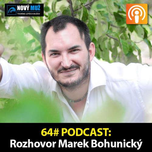 64#PODCAST - Rozhovor Marek Bohunický - Dôležitosť hraníc vo vzťahoch