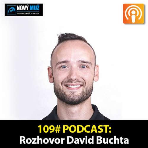 109#PODCAST - Ako zvýšiť hladinu testosterónu - Rozhovor David Buchta