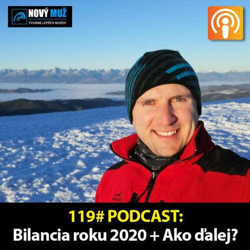 119# PODCAST - Bilancia roku 2020 + Ako ďalej?