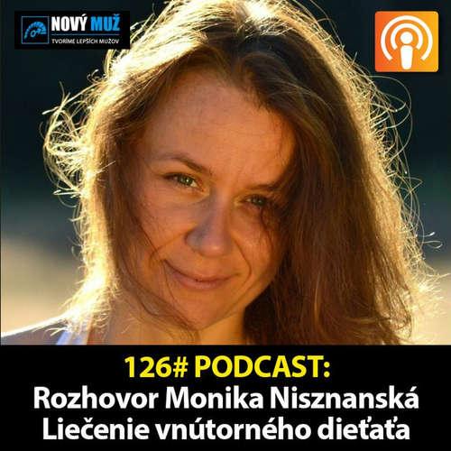 126#PODCAST - Rozhovor Monika Nisznanská - Liečenie vnútorného dieťaťa