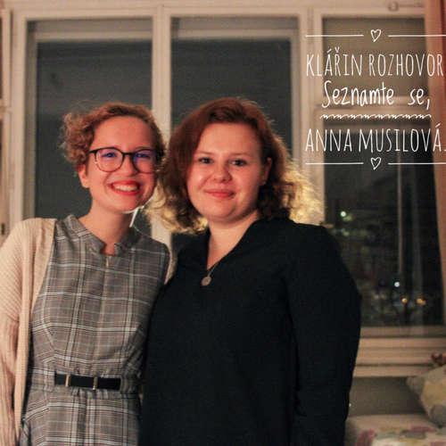 Klářin rozhovor #1 - Seznamte se, Anna Musilová. Spisovatelka. Cestovatelka. Novinářka.