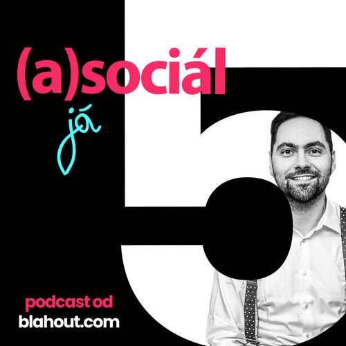 asociál 5: Jak na chytrou domácnost chytře - můj smart home