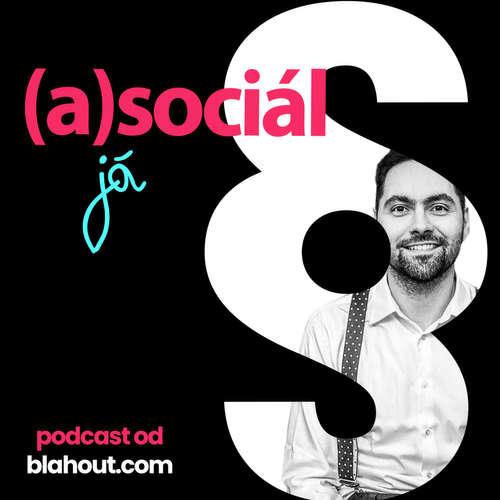 asociál 6: Influencerský speciál o regulaci reklamy (aka se mnou přijde zákon)
