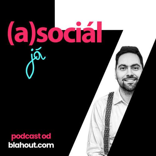 asociál 7: Obrana proti hackerům - tipy pro zabezpečení účtu i reklam na sociálních sítích
