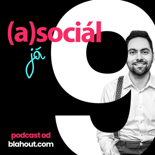 asociál 9: Internet není pěkné místo pro život. Nebo je?
