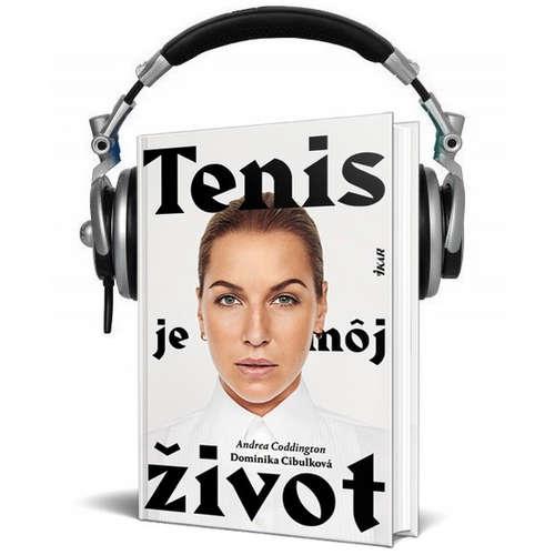Čítanie z knihy Tenis je môj život (Dominika Cibulková)