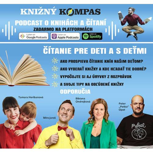 Čítanie pre deti a s deťmi. Miro Jaroš, Tami Heribanová, Bibi Ondrejková a ďalší