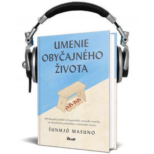 Čítanie z knihy UMENIE OBYČAJNÉHO ŽIVOTA (Šunmjó Masuno)