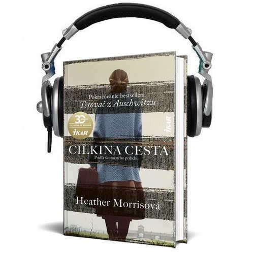 Čítanie z knihy CILKINA CESTA (Heather Morrisová)