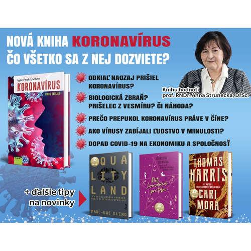 """Knihu Koronavírus som prečítala jedným dychom,"" tvrdí profesorka Anna Strunecká"