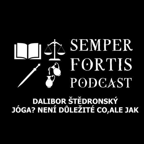 Dalibor Štědronský: Jóga? Není důležité co, ale jak