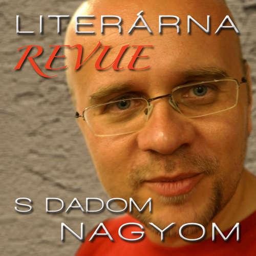 Literárna revue s Dadom Nagyom (20.1.2012)