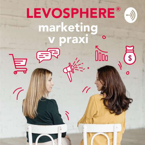 LEVOSPHERE - marketing v praxi