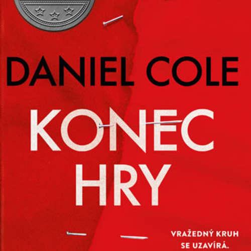 Knižní ochutnávka: Konec hry (Daniel Cole)