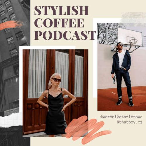 Stylish Coffee Podcast
