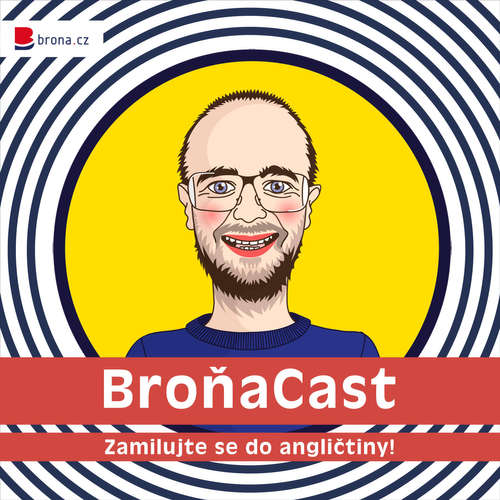BroňaCast 022 - Londýnská angličtina (interview with Dan from London)