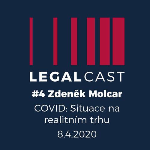 #4 - Zdeněk Molcar - COVID: Situace na realitním trhu - 8.4.2020