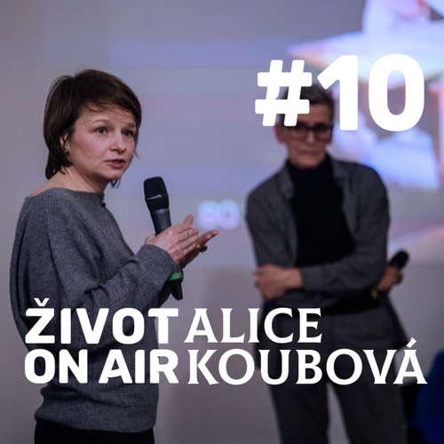 #10_ Alice Koubová _ Žít zdařilý život