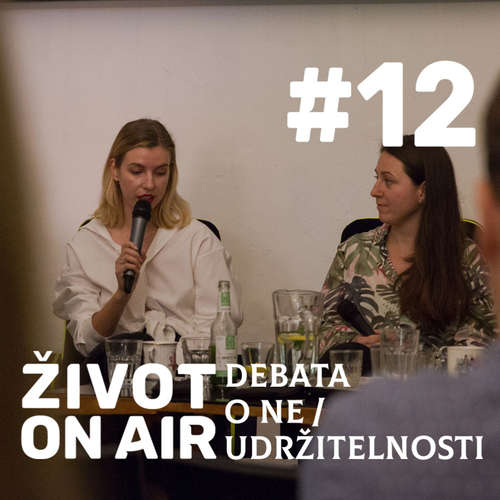 #12_ ALTA on Air _ Debata o ne/udržitelnosti