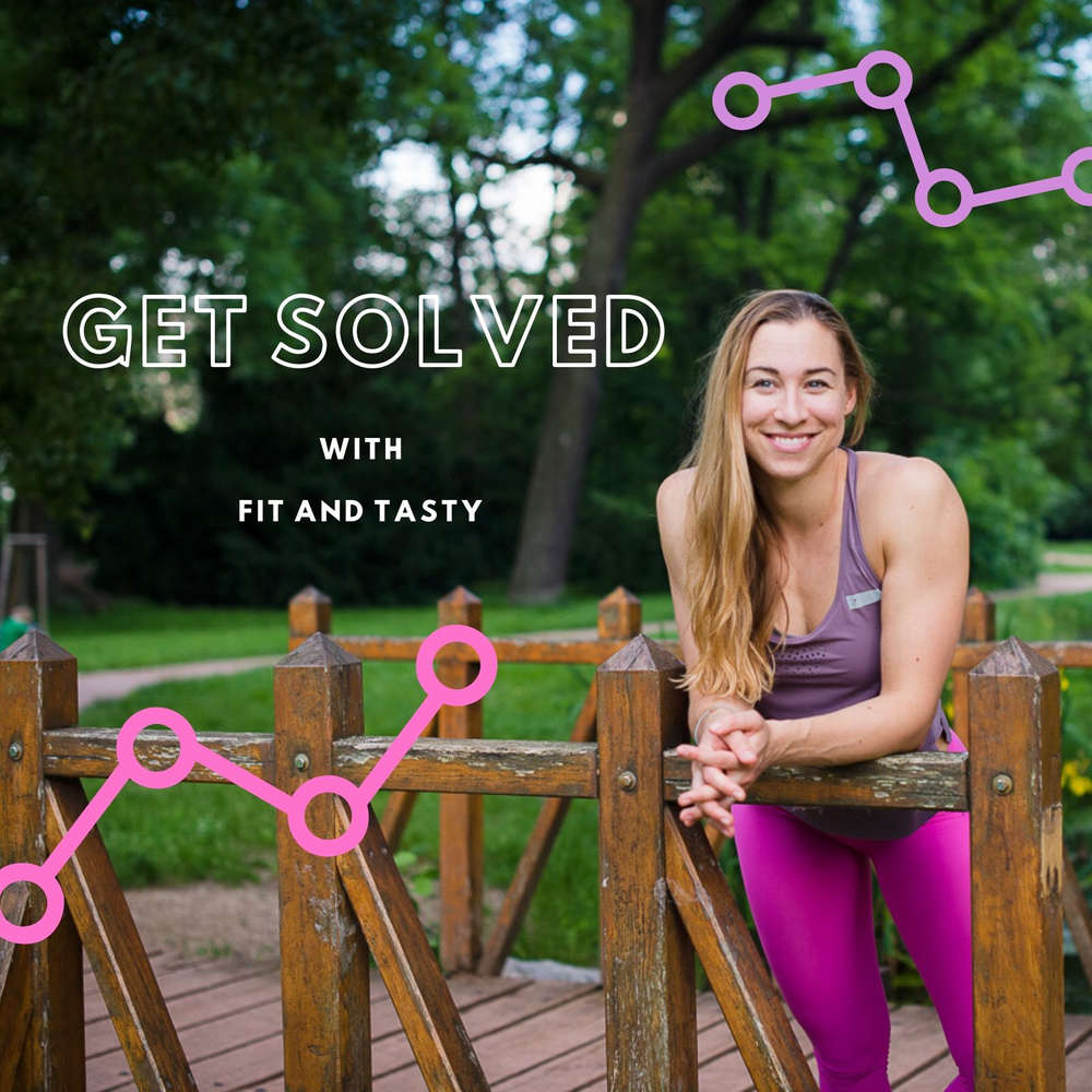 Get Solved with Fit and Tasty