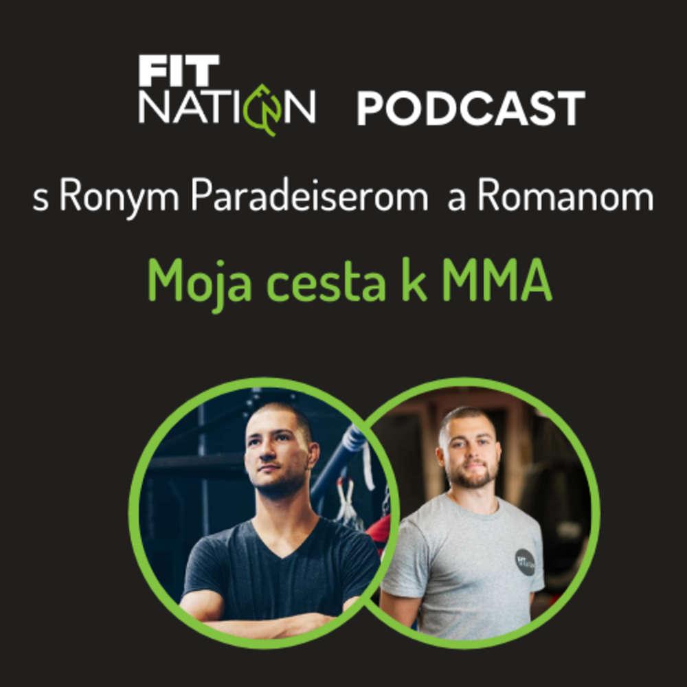 #9 Cesta Ronyho Paradeisera do MMA