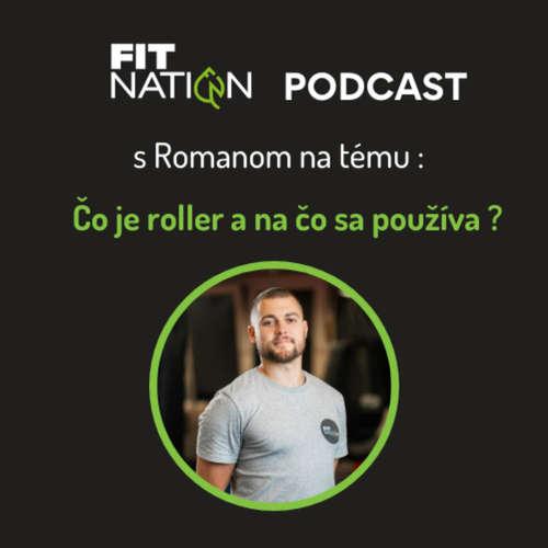 #21 Čo je to roller a na čo sa používa?